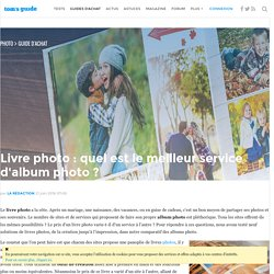 Le grand comparatif des livres photo 2014 - Tom's Guide