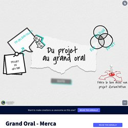 Grand Oral - Merca par Mme Dubourdieu sur Genially
