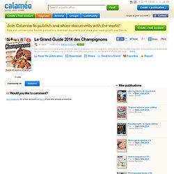 Le Grand Guide 2014 des Champignons.