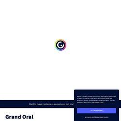 Grand Oral par agauvrit sur Genially