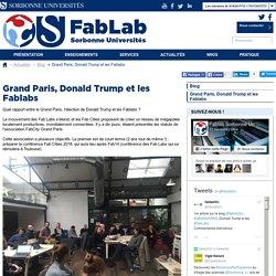 Grand Paris, Donald Trump et les Fablabs
