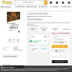 Le grand et le petit Albert - poche - Collectif - Achat Livre ou ebook - Achat & prix Fnac