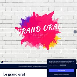 Le grand oral by schmittanne2 on Genially