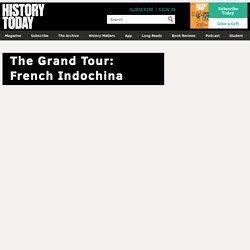 The Grand Tour: French Indochina