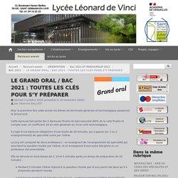 LE GRAND ORAL / BAC 2021 : TOUTES LES CLÉS POUR S'Y PRÉPARER - Lycee Leonard de Vinci