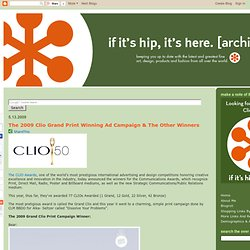 The 2009 Clio Grand Print Winning Ad Campaign & The Other Winners