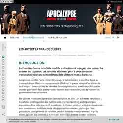 Les arts et la Grande Guerre- Apocalypse 10 destins