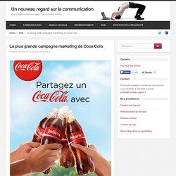 La plus grande campagne marketing de Coca-Cola