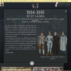 1914-1918 Ici et là-bas La Grande Guerre en Poitou-Charentes. : Page d'accueil