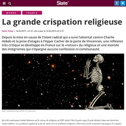 La grande crispation religieuse