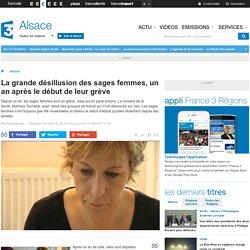 La grande désillusion des sages femmes, un an après le début de leur grève - France 3 Alsace