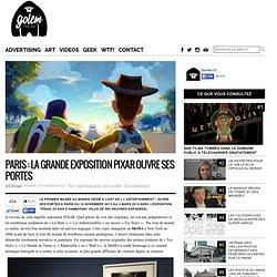 Grande exposition PIXAR à Paris en novembre 2013