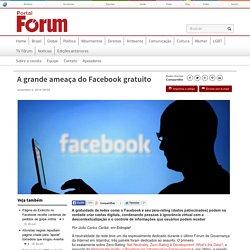 A grande ameaça do Facebook gratuito