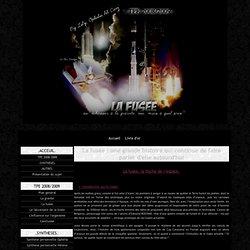 La fusée : une grande histoire qui continue de faire parler d'elle aujourd'hui - TPE 2008/09