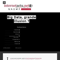 Big Data, grande illusion