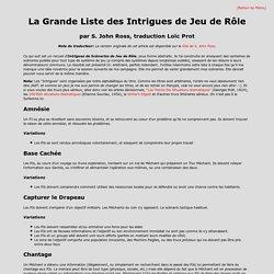 La Grande Liste des Intrigues de JdR, par S. John Ross, traduite par Loïc Prot