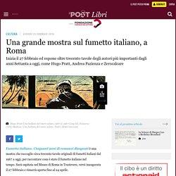 Una grande mostra sul fumetto italiano, a Roma