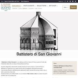 Il Battistero del Duomo - Opera di Santa Maria del Fiore - Firenze