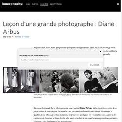 Leçon d'une grande photographe : Diane Arbus · Lomography