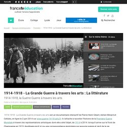 1914-1918 - La Grande Guerre à travers les arts: La littérature