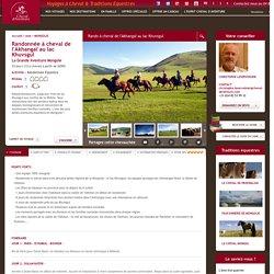 La Grande Traversée à cheval en Mongolie
