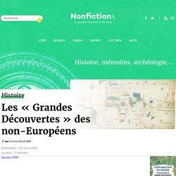 Les « Grandes Découvertes » des non-Européens