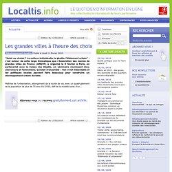 Les grandes villes à l'heure des choix - Localtis.info