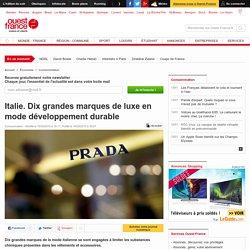 Italie. Dix grandes marques de luxe en mode développement durable
