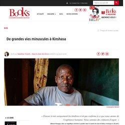 De grandes vies minuscules à Kinshasa
