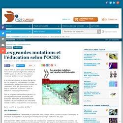 Les grandes mutations et l'éducation selon l'OCDE