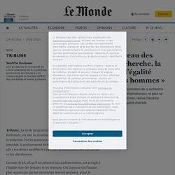 «Pour se hisser au niveau des grandes nations de recherche, la France doit aller vers l'égalité entre les femmes et les hommes»