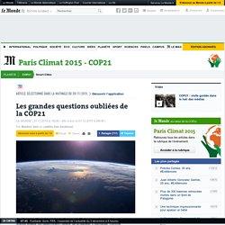 Les grandes questions oubliées de la COP21