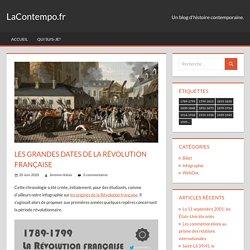 Les grandes dates de la Révolution française – LaContempo.fr