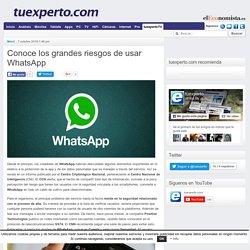 Conoce los grandes riesgos de usar WhatsApp