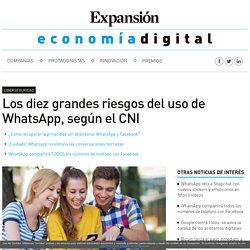 Los diez grandes riesgos del uso de WhatsApp, según el CNI