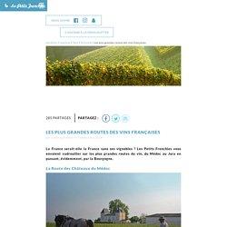 Les plus grandes routes des vins françaises