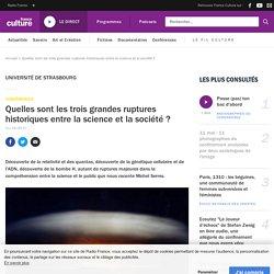 Michel Serres : les trois grandes ruptures historiques entre la science et la société