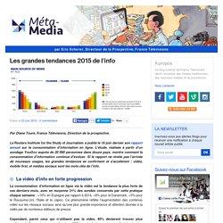 Les grandes tendances 2015 de l'info