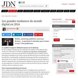 Les grandes tendances du monde digital en 2016
