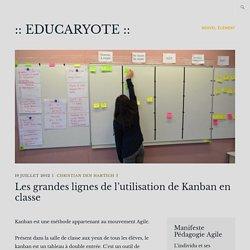 Les grandes lignes de l'utilisation de Kanban en classe