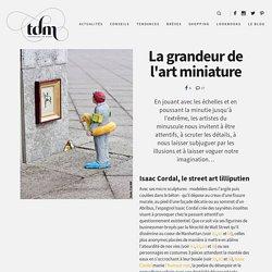 La grandeur de l'art miniature - Tendances de Mode