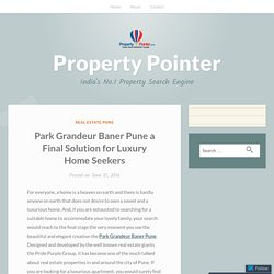 Park Grandeur Baner Pune Beautifully Design Residential Project