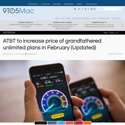 AT&T to increase price of grandfathered unlimited plans in February (Updated)
