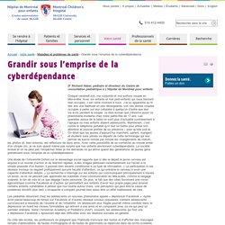 Grandir sous l'emprise de la cyberdépendance