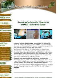 Grandma's Parasite Cleanse & Herbal Remedies Guide