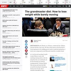 Why grandmasters like Magnus Carlsen and Fabiano Caruana lose weight playing chess