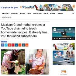 Mexican Grandmother creates a YouTube channel to teach homemade recipes. It already has 265 thousand subscribers - The Mazatlán Post