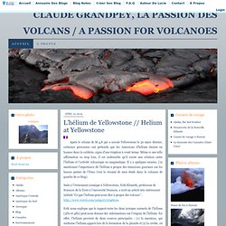 CLAUDE GRANDPEY, LA PASSION DES VOLCANS / A PASSION FOR VOLCANOES