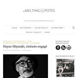 Les grands combats d'Hayao Miyazaki