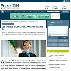 Les grands enjeux de la communication RH - Communication RH - Focus RH